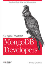 Okładka książki 50 Tips and Tricks for MongoDB Developers. Get the Most Out of Your Database