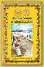 W Magellanii. Wg rękopisu. Pierwsze polskie tłumaczenie