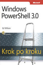 Okładka książki Windows PowerShell 3.0. Krok po kroku