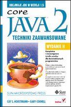 Okładka książki Java 2. Techniki zaawansowane. Wydanie II