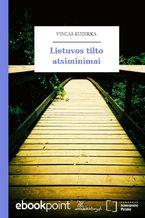 Lietuvos tilto atsiminimai