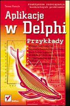 Okładka książki Aplikacje w Delphi. Przykłady