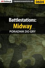 Battlestations: Midway - poradnik do gry