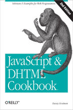 Okładka książki JavaScript & DHTML Cookbook. Solutions & Examples for Web Programmers. 2nd Edition