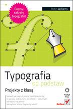 Okładka książki Typografia od podstaw. Projekty z klasą