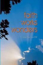Faith works wonders