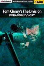 Tom Clancy's The Division - poradnik do gry