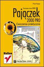 Okładka książki Pajączek 2000 PRO. Ćwiczenia praktyczne