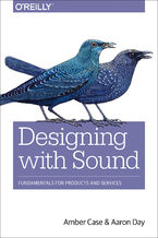Designing with Sound. Fundamentals for Products and Services