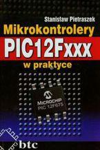 Okładka książki Mikrokontrolery PIC12Fxxx w praktyce