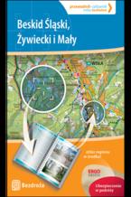 Beskid Śląski, Żywiecki i Mały. Przewodnik-celownik. Wydanie 1