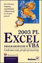 Okładka książki Excel 2003 PL. Programowanie w VBA. Vademecum profesjonalisty