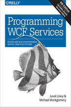 Okładka książki Programming WCF Services. Design and Build Maintainable Service-Oriented Systems. 4th Edition