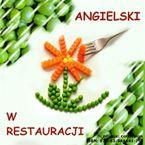 Angielski w restauracji. Kurs audio