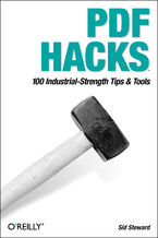 Okładka książki PDF Hacks. 100 Industrial-Strength Tips & Tools