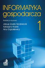 Informatyka Gospodarcza. Tom I