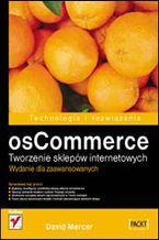 Okładka książki osCommerce. Tworzenie sklepów internetowych. Wydanie dla zaawansowanych