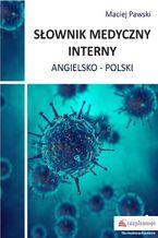 Słownik medyczny interny angielsko-polski