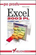Okładka książki Po prostu Excel 2003 PL