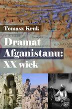 Dramat Afganistanu: XX wiek