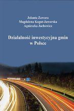 Działalność inwestycyjna gmin w Polsce