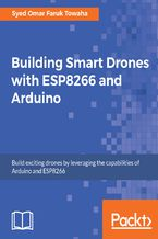 Okładka książki Building Smart Drones with ESP8266 and Arduino