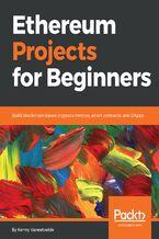 Okładka książki Ethereum Projects for Beginners