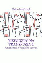 Niewidzialna transfuzja4