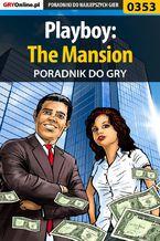 Playboy: The Mansion - poradnik do gry