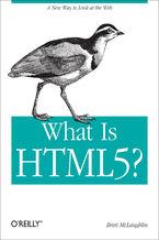 Okładka książki What Is HTML5?