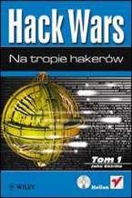 Okładka książki Hack Wars. Tom 1 i 2. Na tropie hakerów. Administrator kontratakuje
