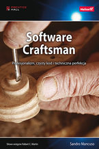 Okładka książki Software Craftsman. Profesjonalizm, czysty kod i techniczna perfekcja