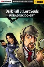 Dark Fall 3: Lost Souls - poradnik do gry