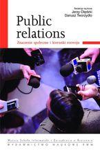 Public relations. Znaczenie społeczne i kierunki rozwoju