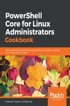 Okładka książki PowerShell Core for Linux Administrators Cookbook