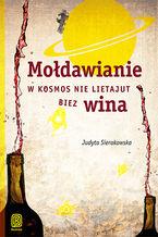 Mołdawianie w kosmos nie lietajut biez wina. Książka z autografem