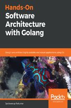Okładka książki Hands-On Software Architecture with Golang