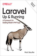 Okładka książki Laravel: Up & Running. A Framework for Building Modern PHP Apps. 2nd Edition