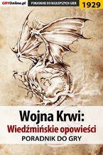 Wojna Krwi: Wiedźmińskie Opowieści - poradnik do gry