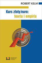 Kurs złoty/euro: teoria i empiria