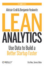 Okładka książki Lean Analytics. Use Data to Build a Better Startup Faster