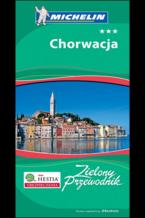 Okładka książki Chorwacja. Zielony Przewodnik. Wyd. 3
