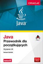 Java. Przewodnik dla początkujących. Wydanie VII
