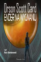 Cykl Endera. (#6). Ender na wygnaniu