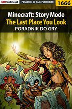 Minecraft: Story Mode - The Last Place You Look - poradnik do gry