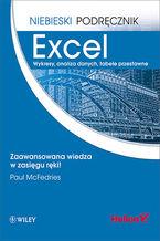 Excel. Wykresy, analiza danych, tabele przestawne. Niebieski podręcznik