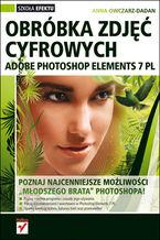 Okładka książki Adobe Photoshop Elements 7 PL. Obróbka zdjęć cyfrowych