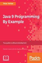 Okładka książki Java 9 Programming By Example