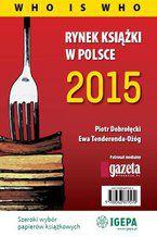 Rynek książki w Polsce 2015 Who is who