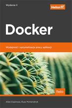 Okładka książki Docker. Wydajność i optymalizacja pracy aplikacji. Wydanie II